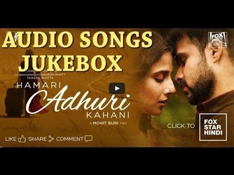 Hamari Adhuri Kahani Song (Audio Songs Jukebox) Arjit Singh   Vidya Bala...