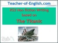 Titanic (KS3 Non fiction) Key Stage 3 Powerpoint English Teaching Resource