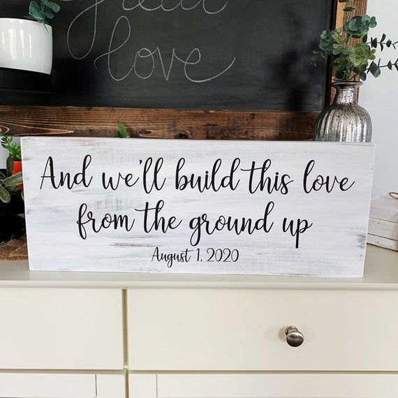 Download We'll Build This Love From The Ground Up Sign Wedding ...