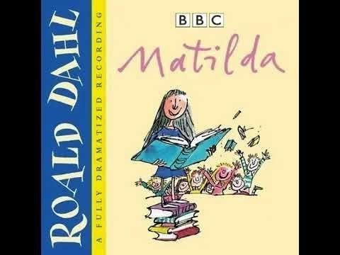 (3) Matilda Children s Audio book Dramatized Part 1 of 2 Roald Dahl - YouTube