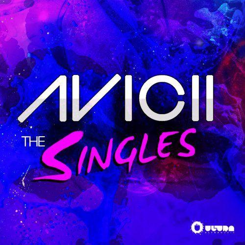 Avicii「The Singles」。アヴィーチーの音楽