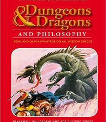Dungeons And Dragons And Philosophy: Read And Gain Advantage On All Wisdom Checks PDF