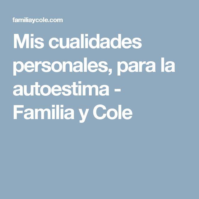 Mis cualidades personales, para la autoestima - Familia y Cole