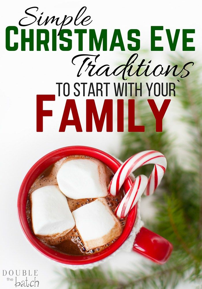SImple Christmas Eve Traditions  ...♥♥...  to Start With Your Family