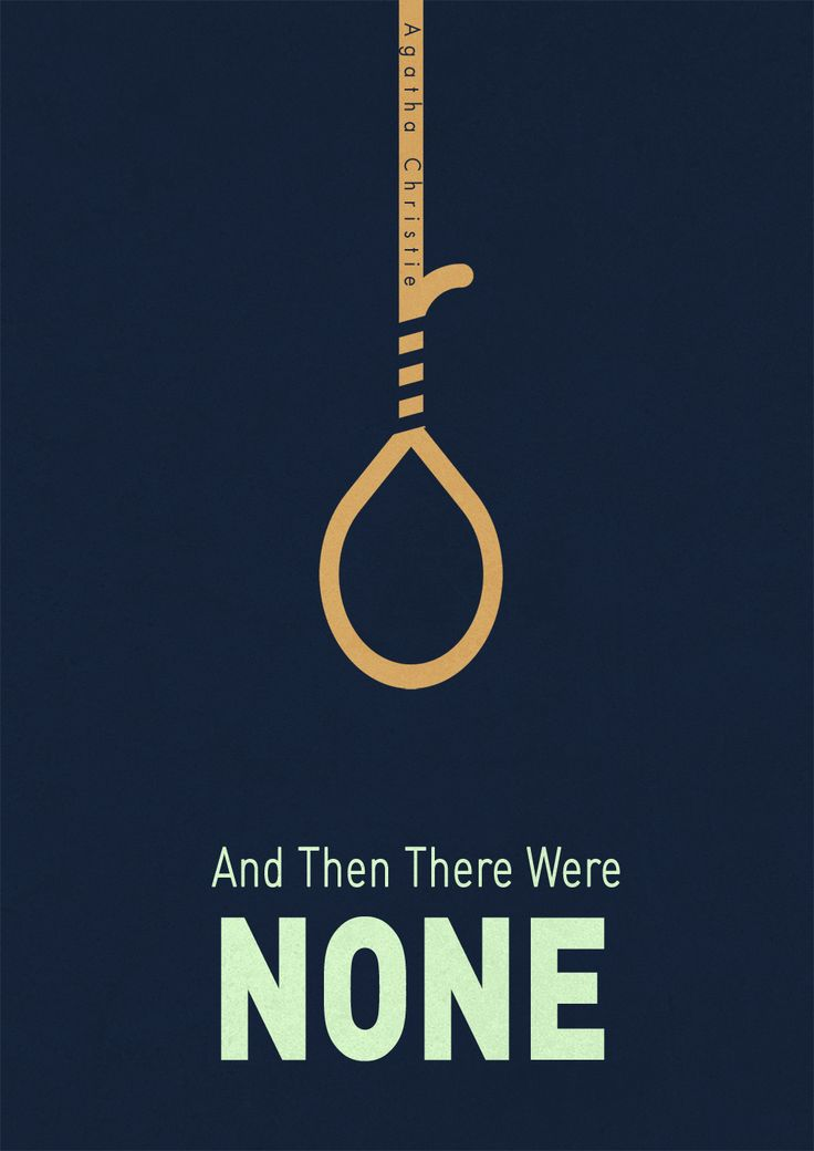 and then there were none. Probably my favorite Christie novel.
