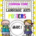 ALL LANGUAGE ARTS COMMON CORE STANDARD POSTERS grade 1