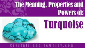 Turquoise: Meaning, Properties and Powers - The Complete Guide