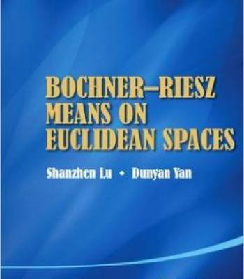 Bochner-Riesz Means On Euclidean Spaces PDF