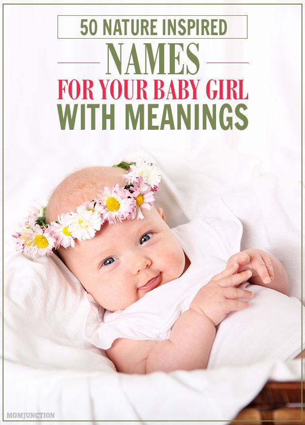 100 Wondrous Baby Names Inspired By Nature For Girls And Boys