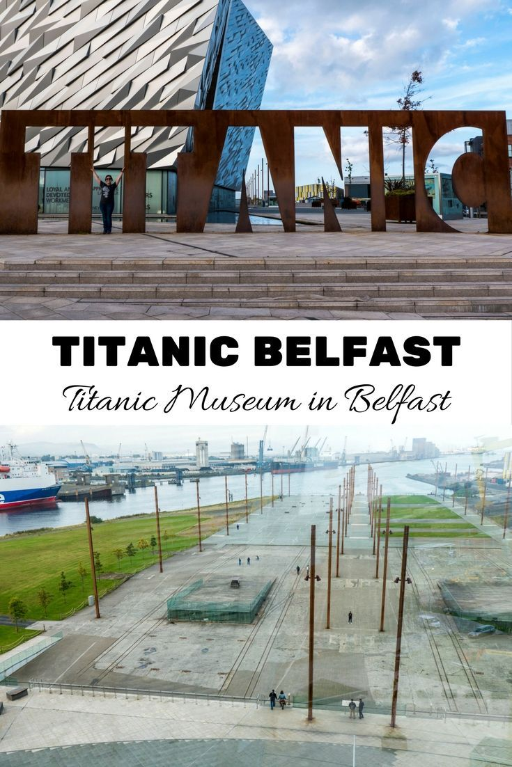 Titanic Tour Belfast: Visit the Belfast Titanic Museum - Belfast, Northern Ireland, UK