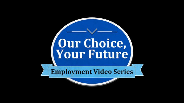 Our Choice, Your Future - Employment Video Series - Early Childhood Educ...