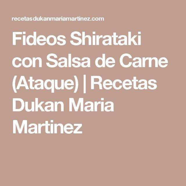 Fideos Shirataki con Salsa de Carne (Ataque) | Recetas Dukan Maria Martinez