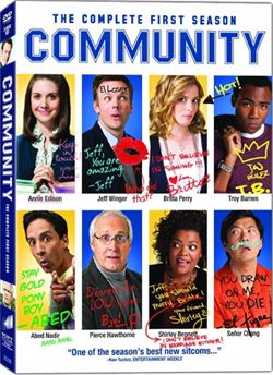 Community - Funny, but super weird at times.