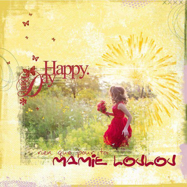 Joyeux Anniversaire Mamie Loulou Domdailleurs