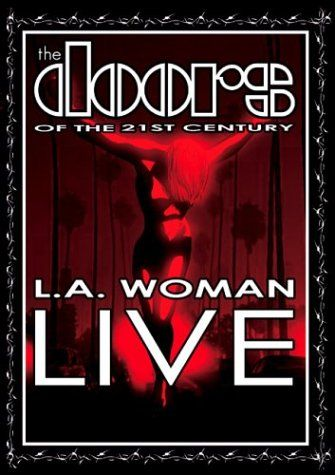 The Doors of the 21st Century – L.A. Woman Live « Holiday Adds