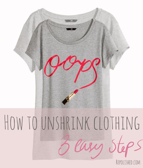 Unshrink your clothes in 3 easy steps!
