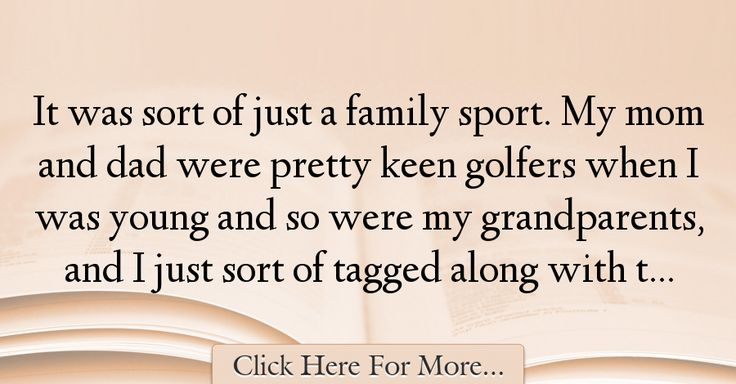 Karrie Webb Quotes About Dad - 12925