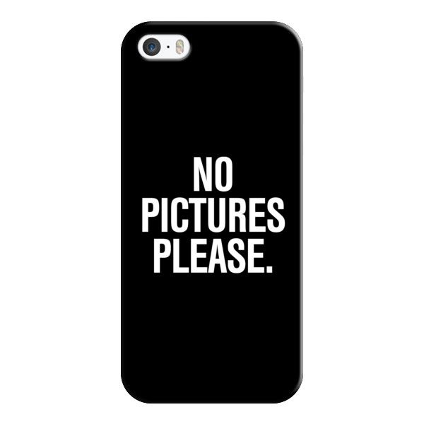 iPhone 6 Plus/6/5/5s/5c Case - No Pictures Please. (£23) ❤ liked on Polyvore featuring accessories, tech accessories, phone cases, phones, cases, electronics, iphone case, apple iphone cases and iphone cover case