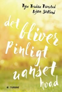 7 stars out of 10 for Det bliver pinligt uanset hvad by Tyra Teodora Tronstad & Bjørn Sortland  #boganmeldelse #bookreview #books #bookish #booklove #bookeater #bogsnak Read more reviews at http://www.bookeater.dk