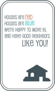 "*Moving? Just change the ""Happy to move in"" to ""so sad to be moving"" -Meet your neighbors free printable. (Kristyn M.) @The Neighborhood #letsneighbor"