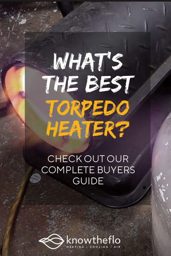 5 Best Torpedo Heaters 2020 Heating Cooling Inviting Home Good Things