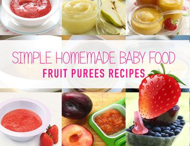 Simple Homemade Baby Food: Fruit Puree Recipes