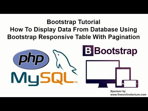 How To Display Data From Database Using Bootstrap Responsive Table With Pagination - YouTube