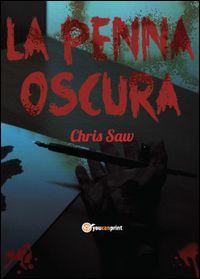 La penna oscura - Chris Saw - GoodBook.it