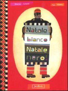 Natale Bianco Natale nero, Jaca Book