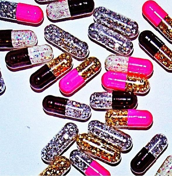 Glitter pills make everything wonderful...