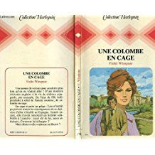 Une Colombe en cage (Collection Harlequin)