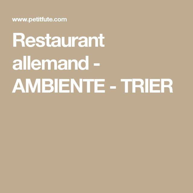 Marvelous Restaurant allemand AMBIENTE TRIER