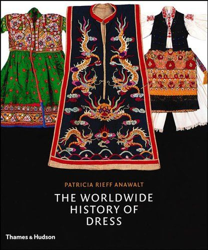 The Worldwide History of Dress by Patricia Rieff Anawalt http://www.amazon.com/dp/0500513635/ref=cm_sw_r_pi_dp_PqJ3wb06D160V