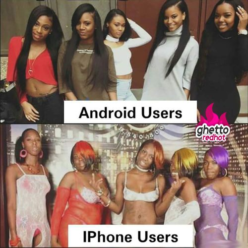 Android vs iPhone • Ghetto Red Hot