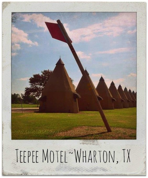 Teepee Motel in Wharton TX~A great throwback to the Great American Roadtrip! #travel #texas