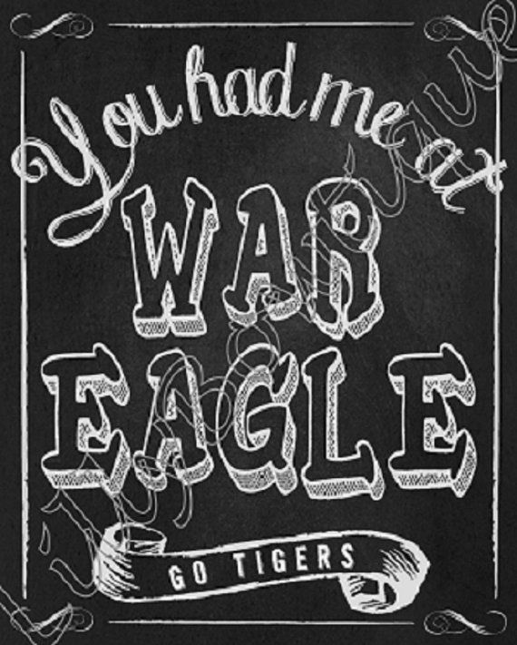 Printable Chalkboard You Had Me At War Eagle 8X10 by LillyBowtique, $12.00