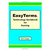 EasyTerms Terminology Guidebook for Nursing (Paperback)By Ed Creager