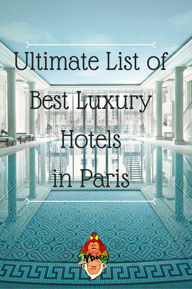 List Of Best Luxury Hotels In Paris