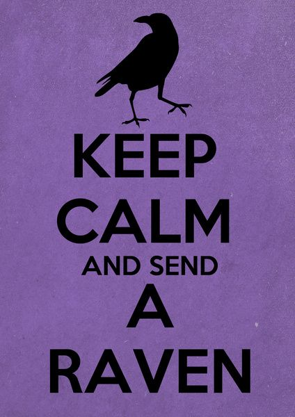 Game of Thrones. But, more to the point...RAVEN...!