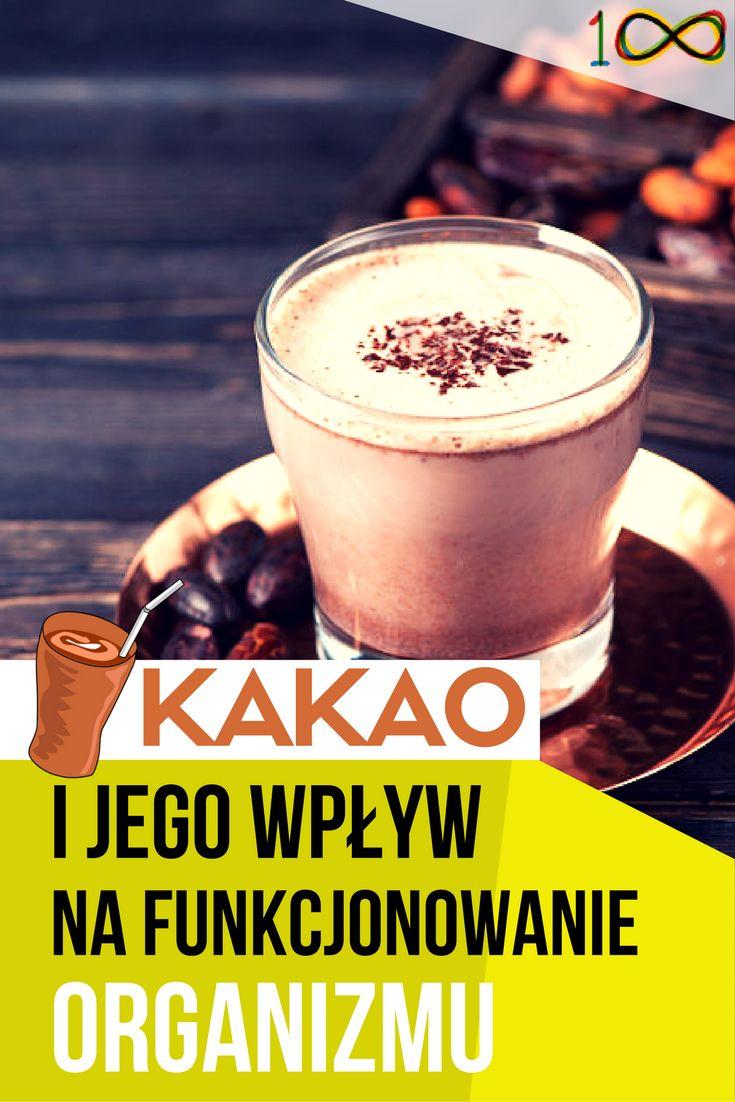 Jaki wpływ na funkcjonowanie Twojego organizmu ma kakao?