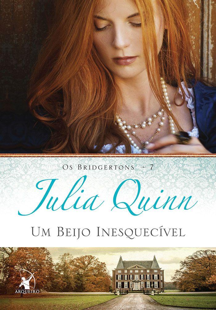 Um Beijo Inesquecível (It's in his kiss) - Julia Quinn