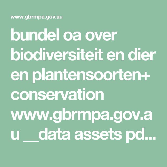 bundel oa over biodiversiteit en dier en plantensoorten+ conservation www.gbrmpa.gov.au __data assets pdf_file 0013 4513 gbrmpa_fauna_flora_full.pdf