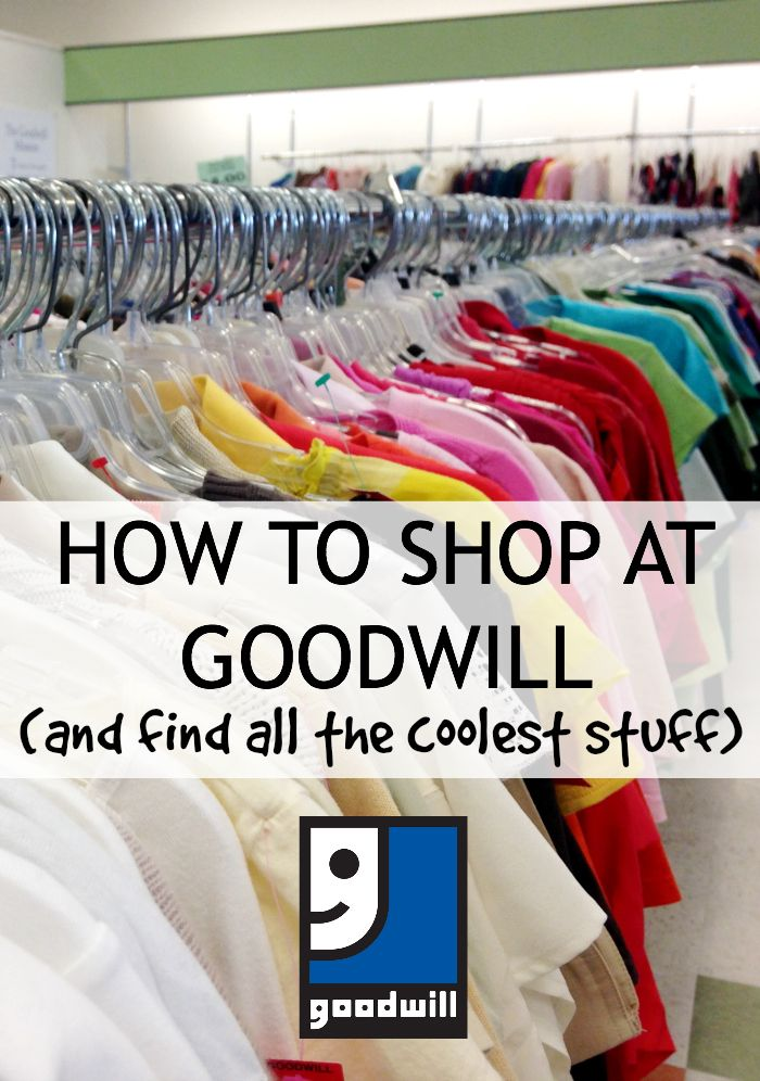 How to Shop at Goodwill