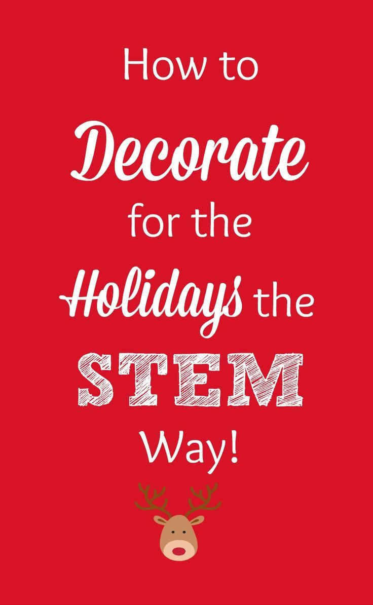 Create stem inspired holiday decorations that are cute, entertaining, and educational. Supplies and instructions are all here. Gift ideas included.