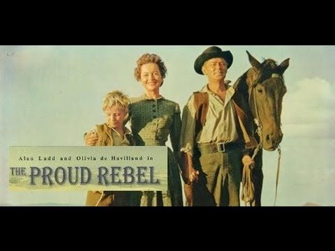The proud rebel 1958 alan ladd olivia de havilland