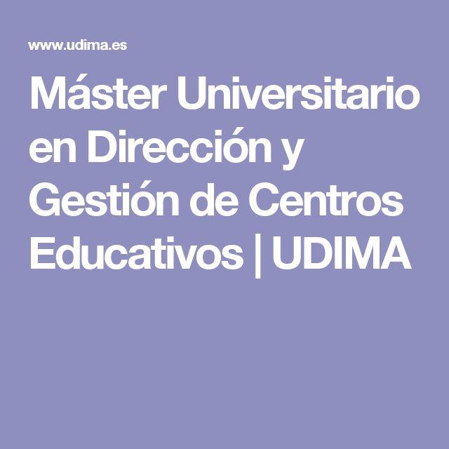 Máster Universitario en Dirección y Gestión de Centros Educativos | UDIMA