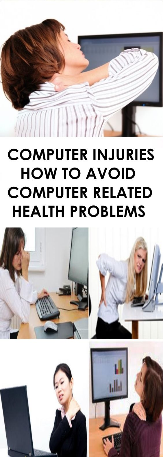 Computer Injuries � How to Avoid Computer Related Health Problems
