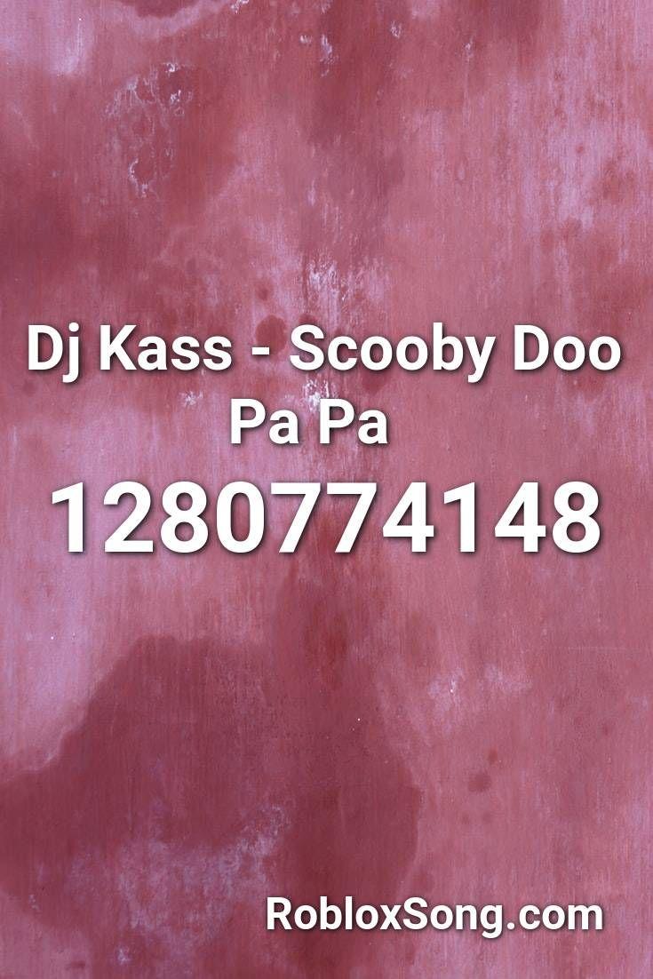 Id For Roblox Music Codes Lund Broken Dj Kass Scooby Doo Pa Pa Roblox Id Roblox Music Codes In 2020 Roblox Dantdm Songs