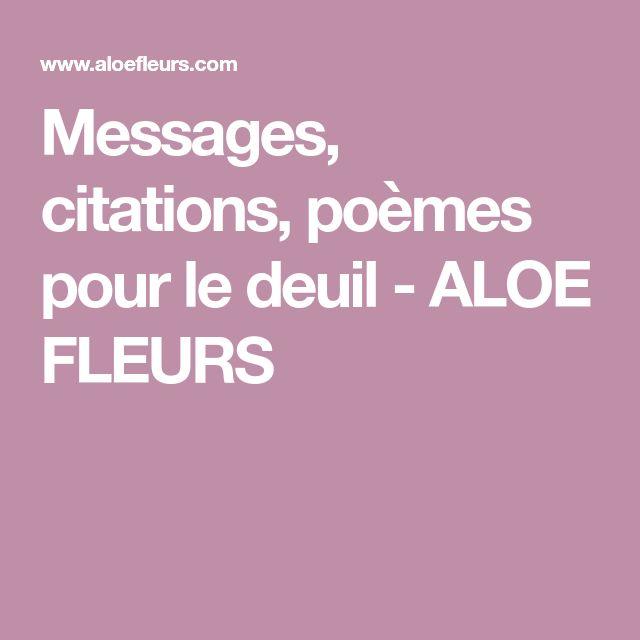 Messages, citations, poèmes pour le deuil - ALOE FLEURS