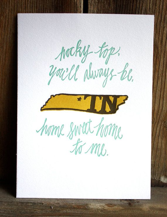 """""""Rocky Top, You'll Always be Home Sweet Home to me..."""".... AMEN!"""
